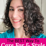 "smiling woman with glossy, full, and well-defined curls. Text overlay says: ""The Best Way To Care For & Style Curly Hair ...Naturally!"""