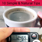 "photo collage of a hot drink in a mug and a pedometer showing the number of steps taken that day. Text overlay says: ""How To Look Younger: 10 Simple & Natural Tips (without toxic lotions or creams!)"""