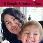 "smiling woman with a grinning toddler on her lap. Text overlay says: ""How To Look Younger: 10 Simple & Natural Tips (without toxic lotions or creams!)"""