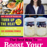 "Photo collage of yogurt parfaits; an array of healthy, nutrient-dense foods including seafood, fruits, and vegetables; a youthful-looking woman; and a book called Turn Up The Heat by Philip Goglia. Text overlay says: ""The Best Way To Boost Your Metabolism & Energy Levels (no dieting or under-eating!)"""