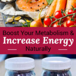 "Photo collage of yogurt and blueberries in pint-sized glass jars, and an array of healthy, nutrient-dense foods including seafood, fruits, and vegetables. Text overlay says: ""Boost Your Metabolism & Increase Energy Naturally (+ how to find YOUR fuel type!)"""