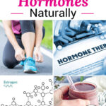 "photo collage of a paper labeled ""Hormone Therapy"", a drawing of an estrogen molecule, a woman tying her shoes, and a woman's hand holding up a smoothie. Text overlay says: ""How To Balance Hormones Naturally (all about female hormones & why we need them!)"""