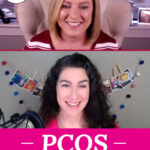 """Photo collage of two women giving a video interview. Text overlay says: """"PCOS: How To Treat It & Why You Should (70% of women undiagnosed)"""""""
